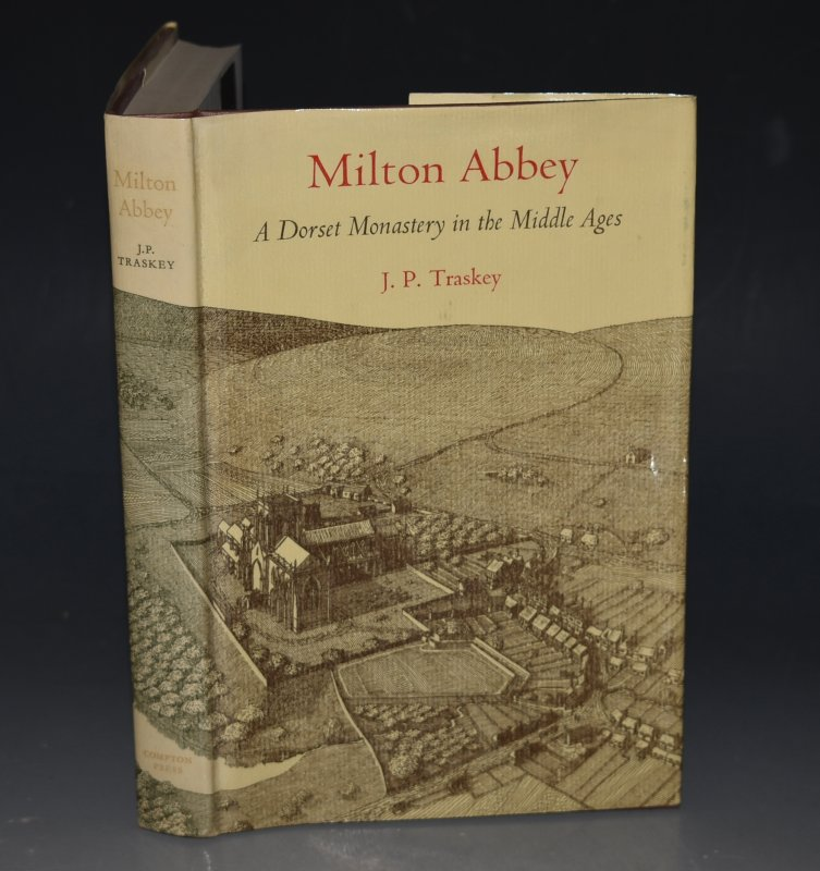 Image for Milton Abbey. A Dorset Monastery in the Middle Ages. SIGNED.