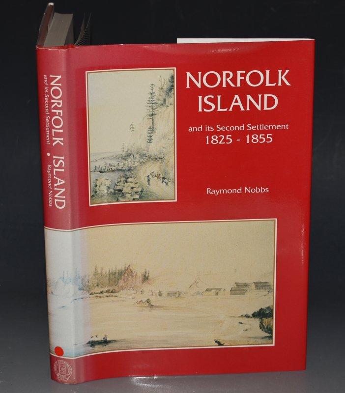 Image for Norfolk Island and Its Second Settlement 1825-1855