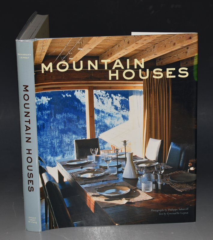 Image for Mountain Houses Photographs by Philippe Sahrahoff, Text by Gwenaelle Leprat, Translated by Liz NAsh.