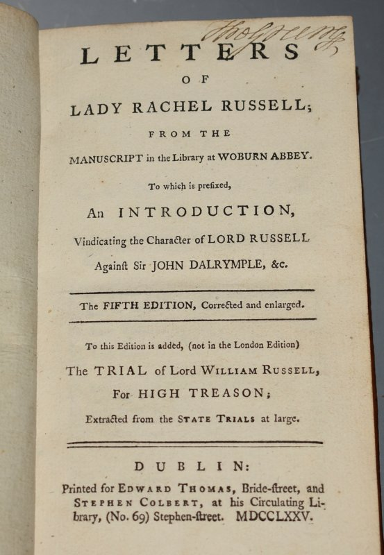 Image for Letters of Lady Rachel Russell; From the Manuscript in the Library at Woburn Abbey. To which is Prefixed, an Introduction, vindicating the Character of Lord Russell Against Sir John Dalrymple,etc.; To this edition is now added, The Trial of Lord William Russell for High Treason. Extracted from the State Trials. Fifth Edition, Corrected and Enlarged.