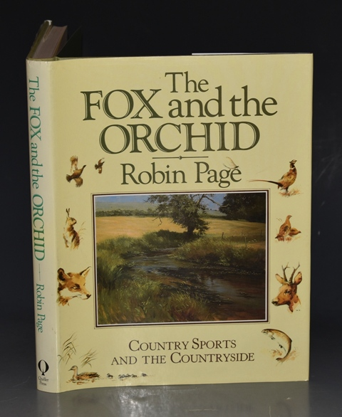Image for The Fox and the Orchid. Country Sports and the Countryside. Foreword by Sir Derek Barber, Chairman, Countryside Commission. SIGNED.