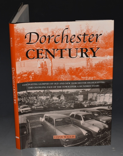 Image for Dorchester Century Fascinating Glimpses of Old and New Dorchester.
