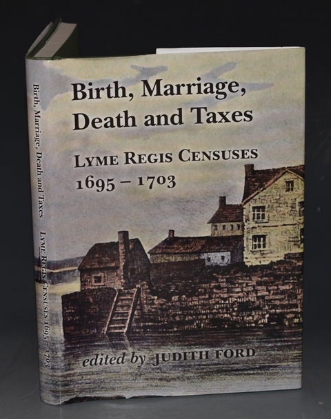 Image for Birth, Marriage, Death and Taxes Lyme Regis Censuses 1695 - 1703 Dorset Record Society, Volume 16