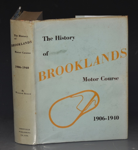 Image for The History of Brooklands Motor Course. Compiled from the official records of the Brooklands Automobile Racing Club. Foreword by Lord Brabazon of Tara. SIGNED by the Author.