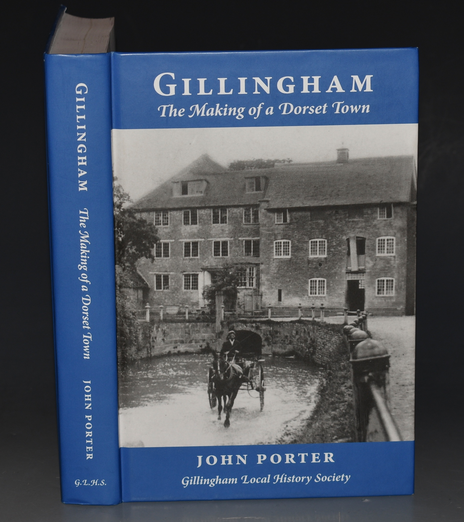 Image for Gillingham, The Making of a Dorset Town