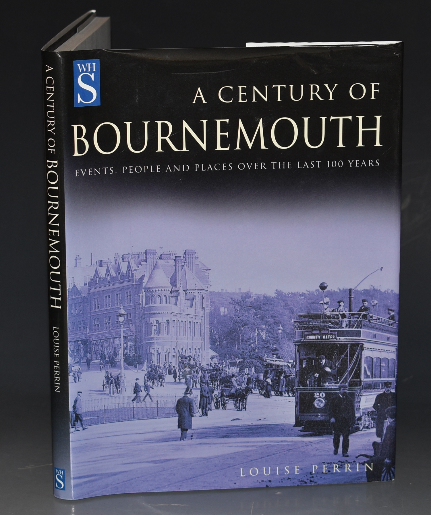 Image for A Century of Bournemouth Events, People and Places Over the Last 100 Years