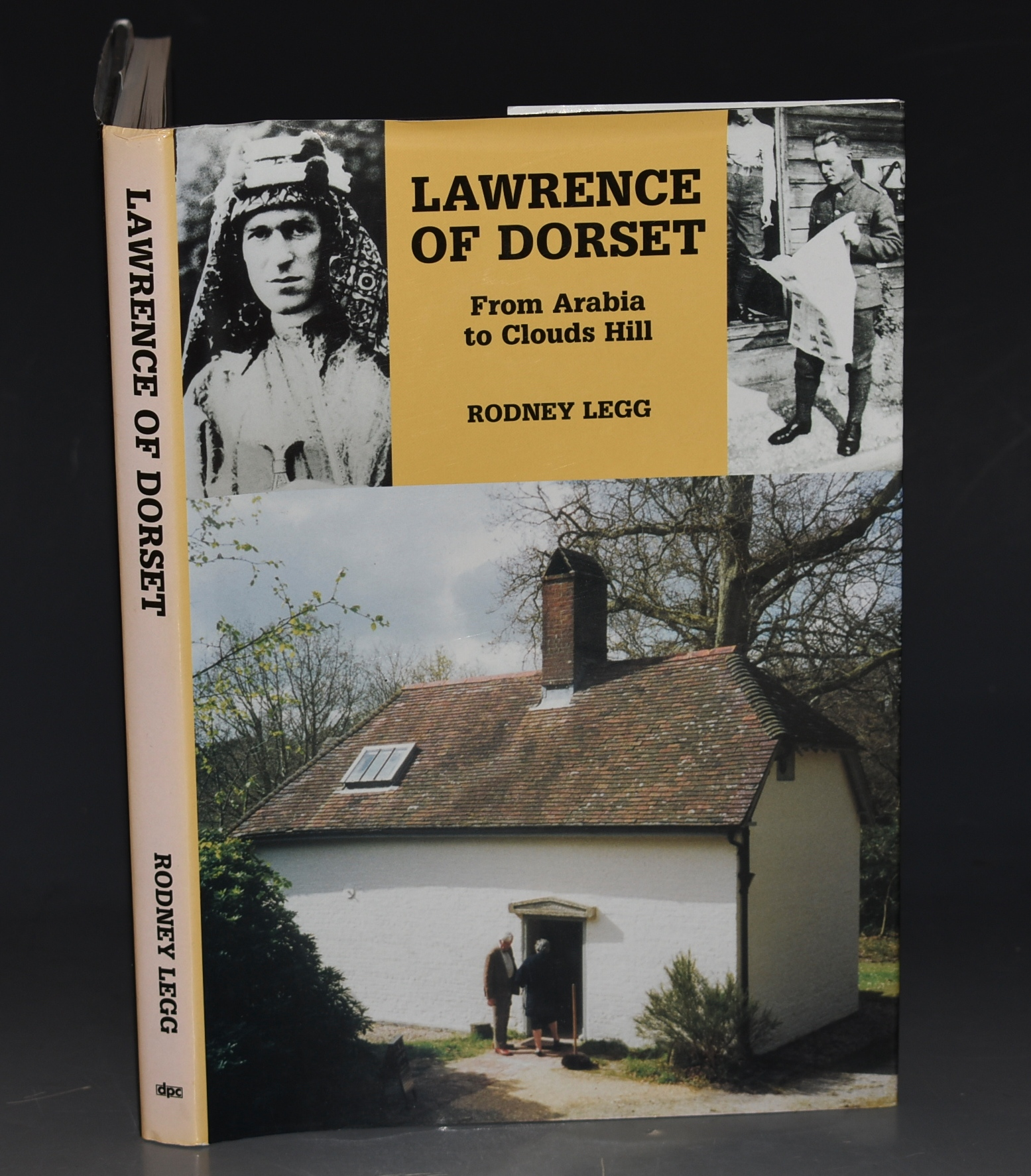 Image for Lawrence of Dorset From Arabia to Clouds Hill