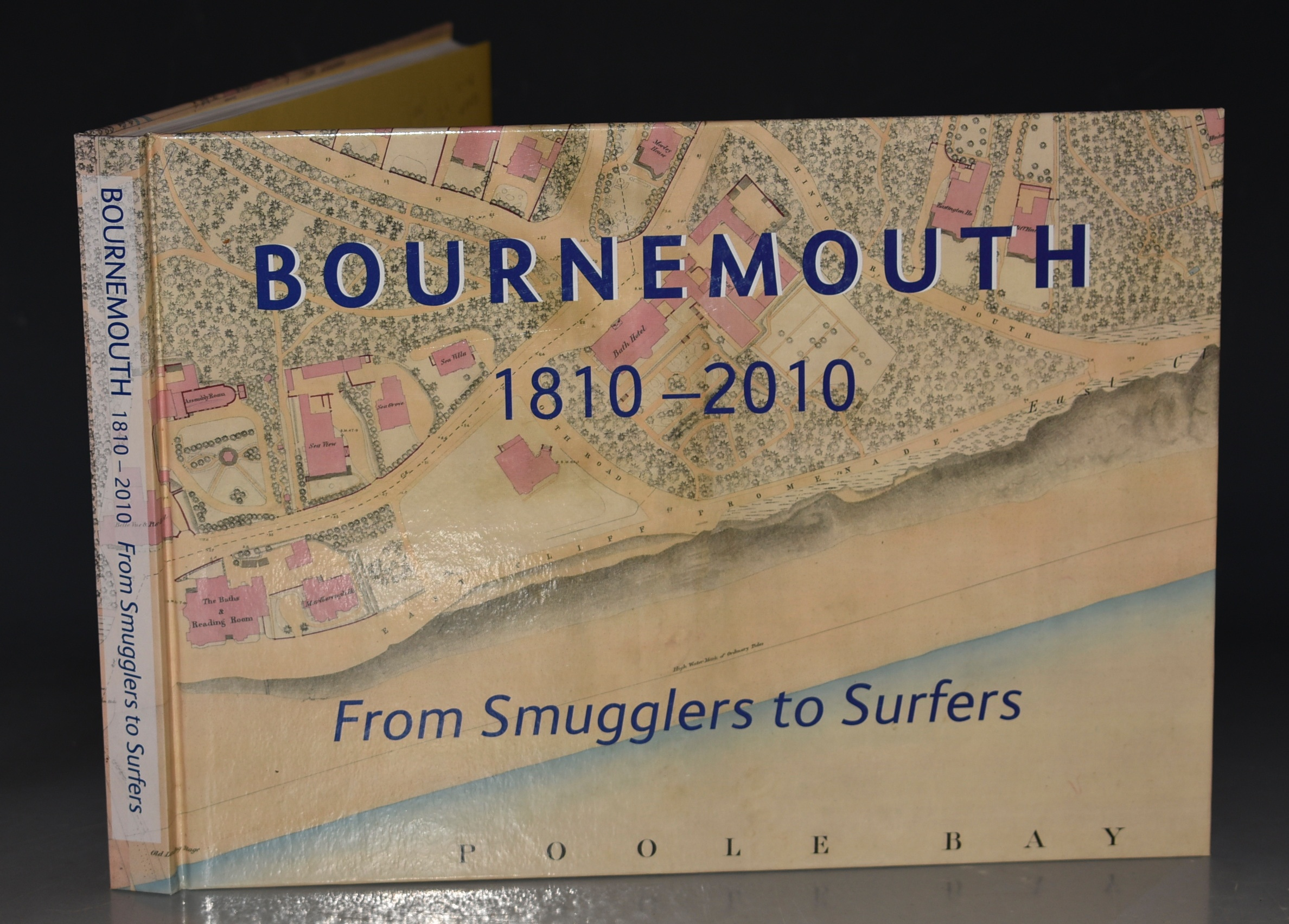 Image for Bournemouth 1910-2010 From Smugglers to Surfers