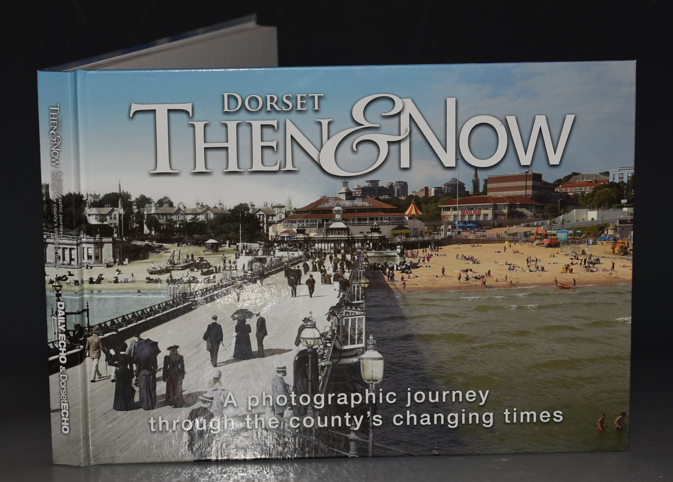 Image for Dorset Then & Now A Photographic Journey Through the County's Changing Times