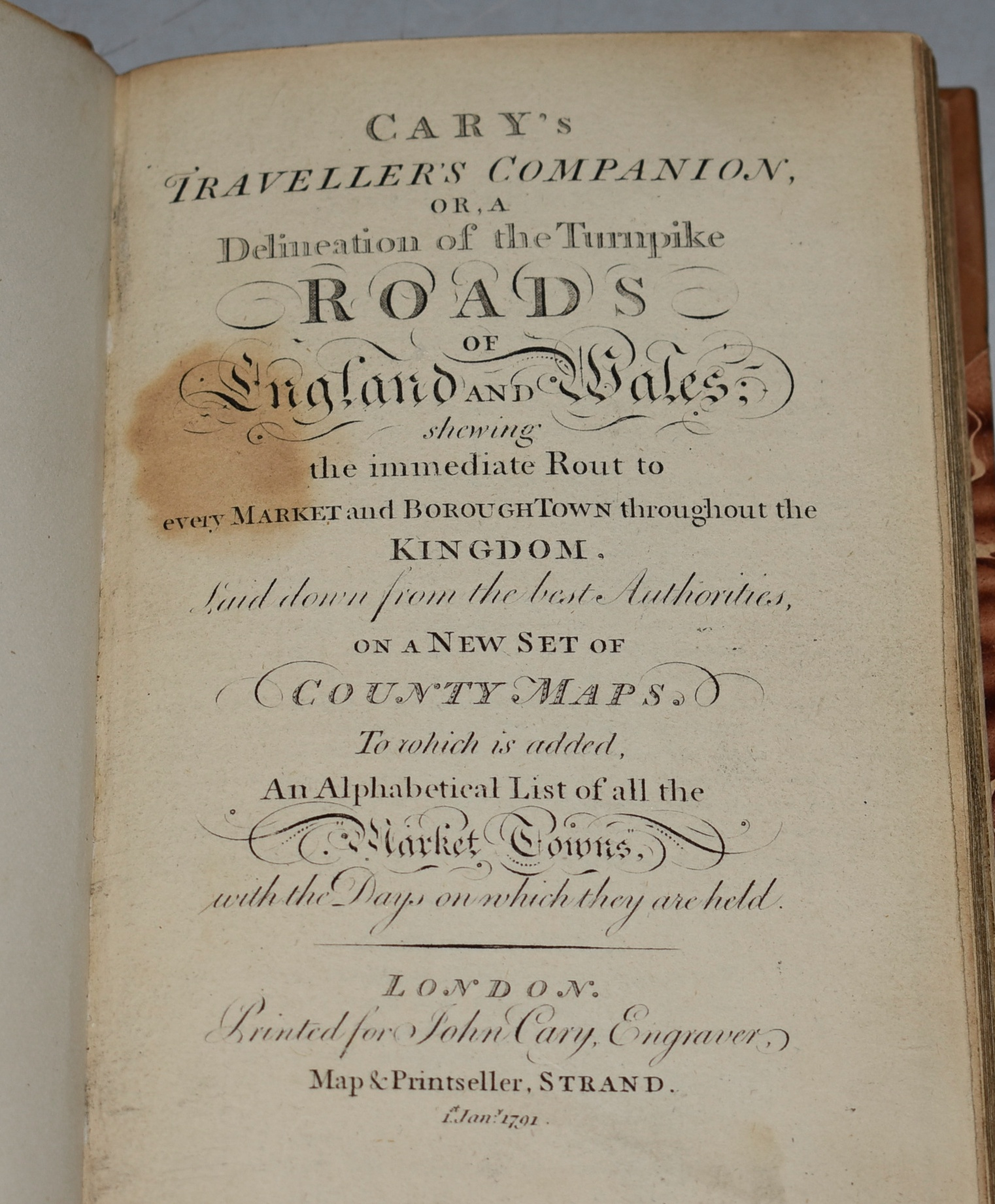 Image for Traveller's Companion. Or: A Delineation of the Turnpike Roads of England and Wales. Showing the immediate Rout to every Market and Borough throughout the Kingdom, laid down from the best Authorities on a new set of County map. ....alphabetical list of all the Market Towns with the days on which they are held.