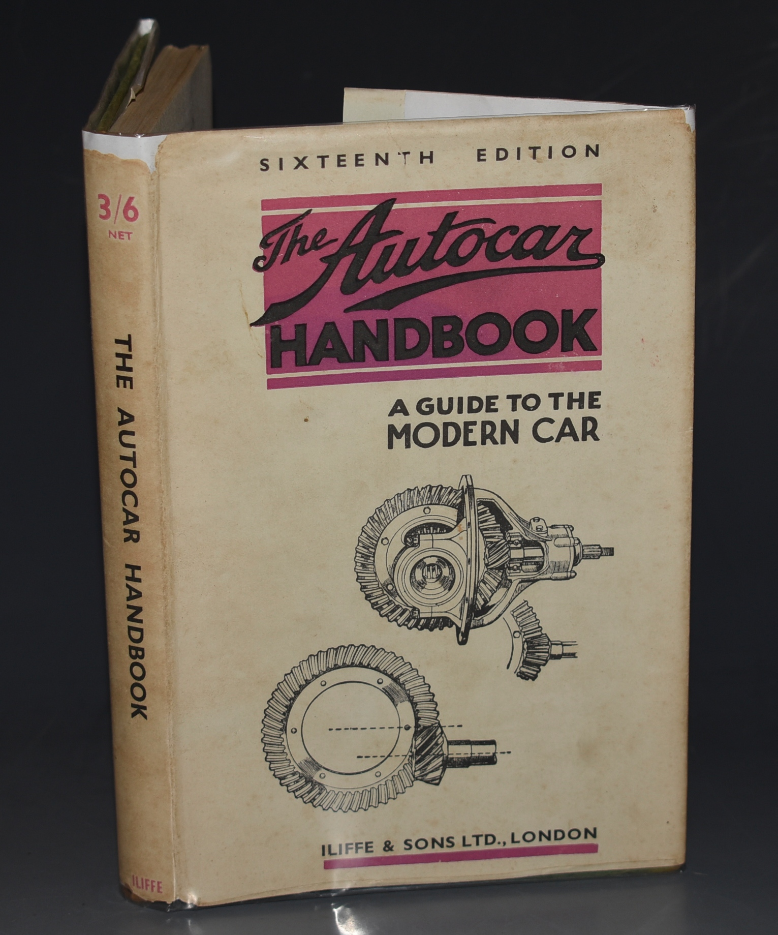 Image for The Autocar Handbook A Guide to the Modern Motor Car. Sixteenth Edition, Revised February 1942.