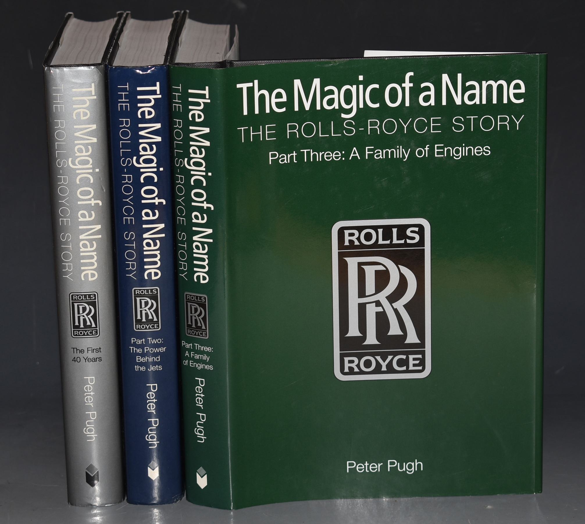 Image for The Magic of a Name, The Rolls-Royce Story In Three Volumes: The First 40 Years; The Power Behind The Jets; A Family of Engines.