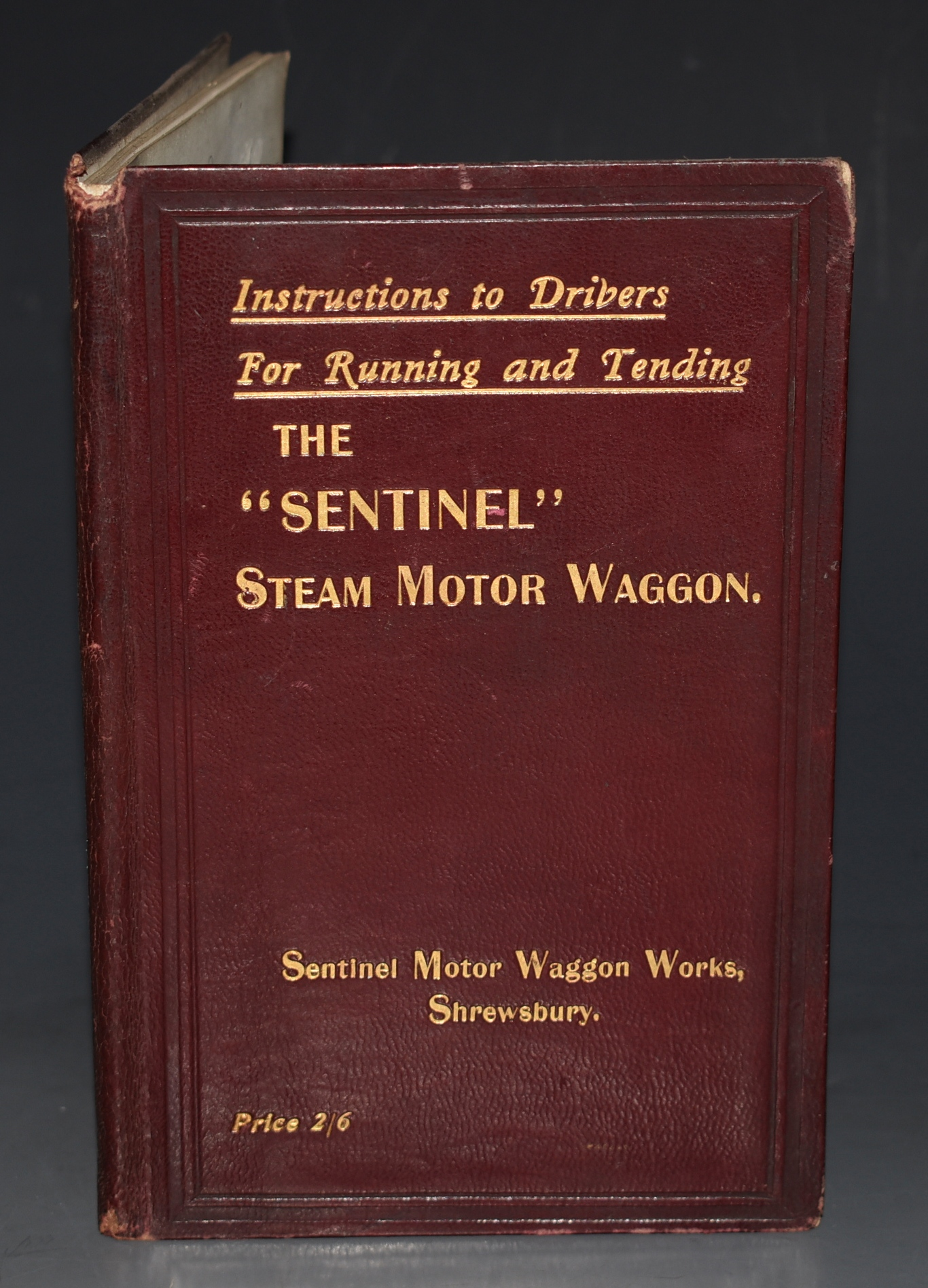 "Image for The ""SENTINEL"" Steam Motor Waggon Instructions to Drivers for Running and Tending. Manufacturing Engineers, Contractors to H.M. Navy, War Dept., H.M. Colonial Dept., and H.M. Office of Works."