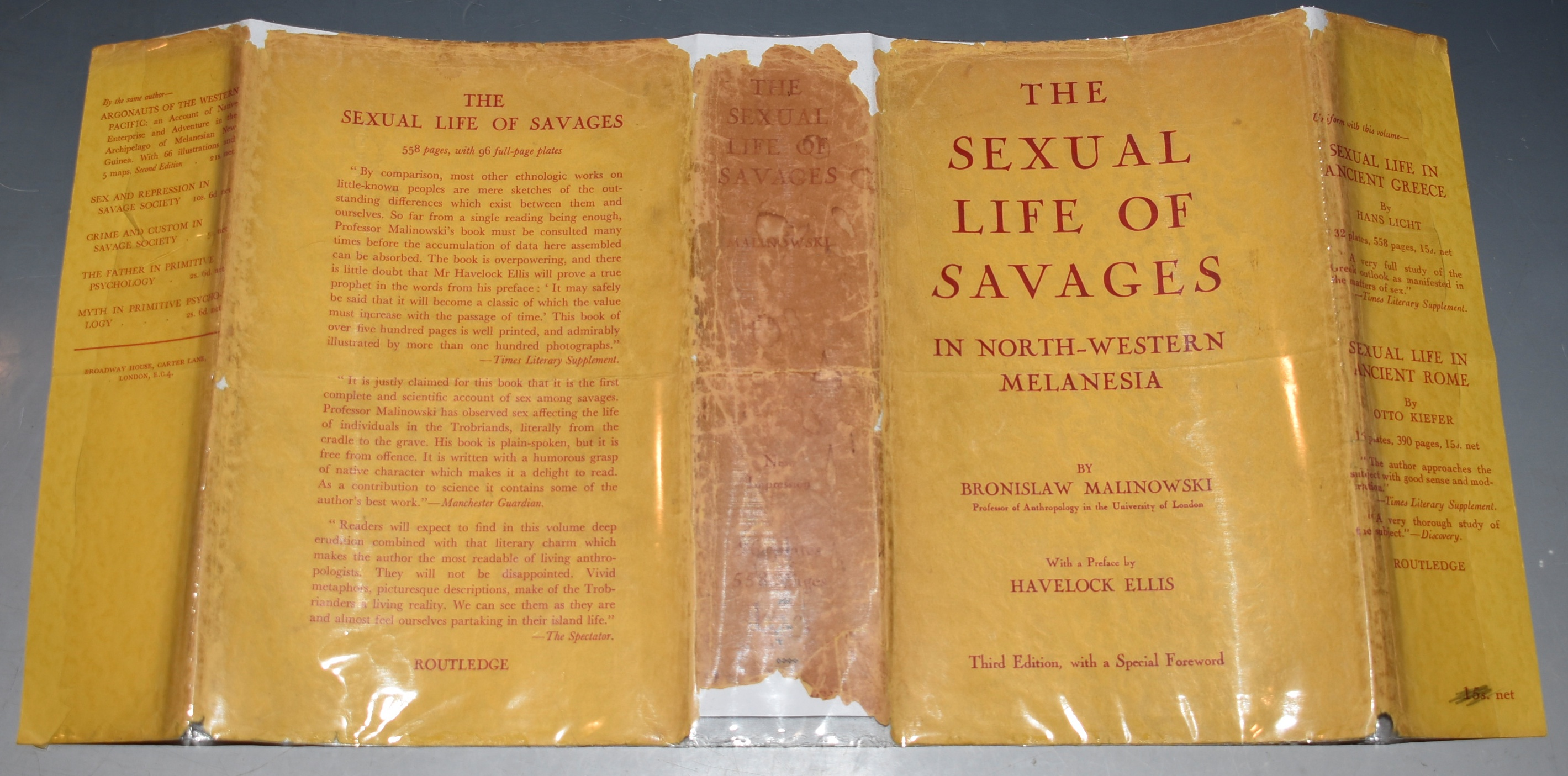 Image for The Sexual Life of Savages in North-Western Melanesia. An Ethnographic account of courtship, marriage, and family life among the natives of the Trobriand Islands, British New Guinea. With a preface by Havelock Ellis. Third Edition, with a special foreword, New Impression.