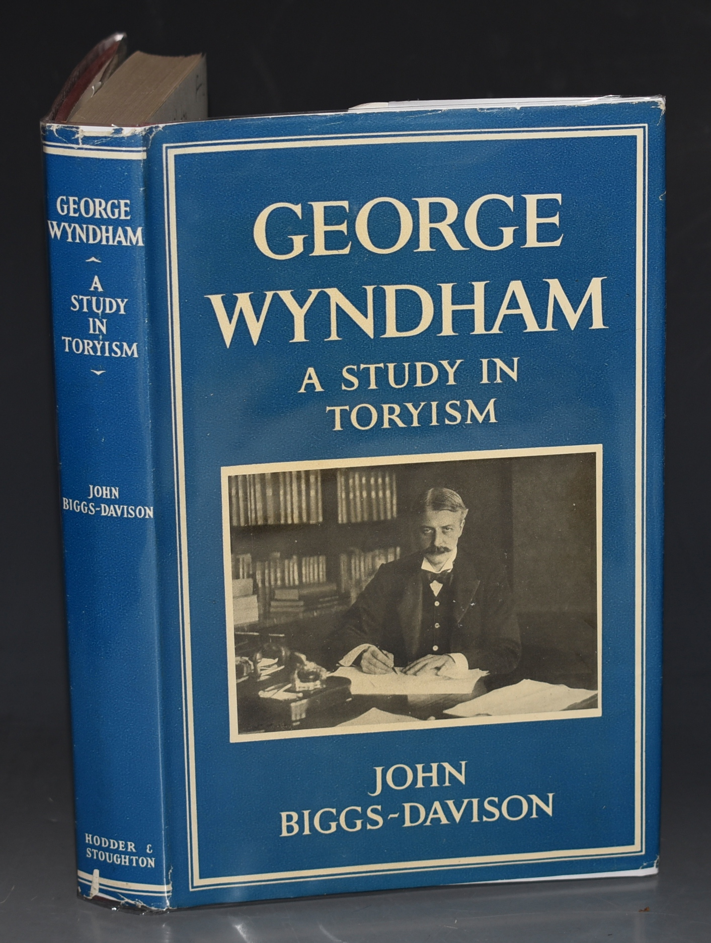 Image for George Wyndham. A Study in Toryism. SIGNED COPY.