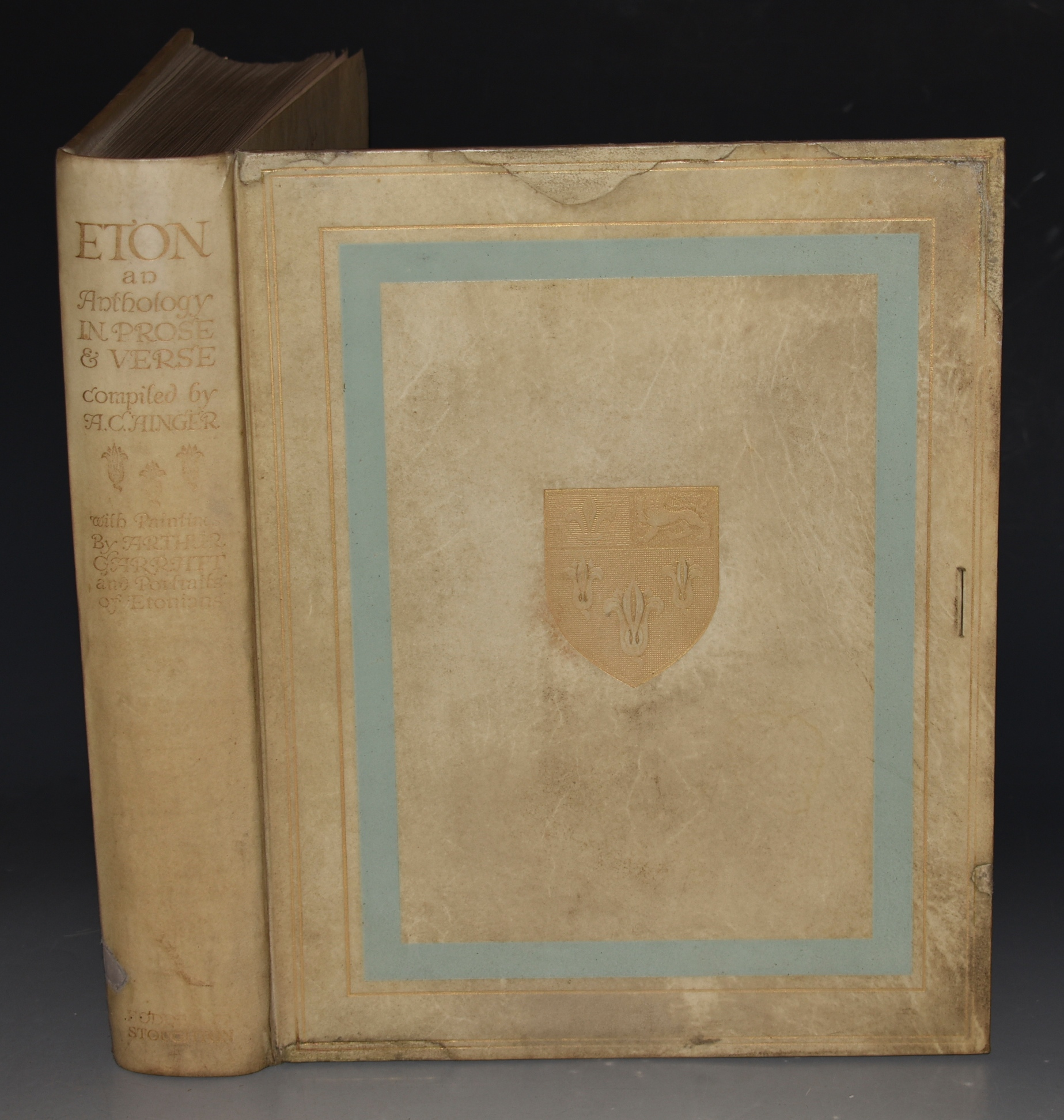 Image for Eton In Prose and Verse. Selected by A. C. Ainger of Trinity College, Cambridge, formerly Senior Assistant Master in Eton College, with 30 plates in colour reproduced from Paintings by Arthur Garratt and from Portraits in the College. Signed Limited Edition.