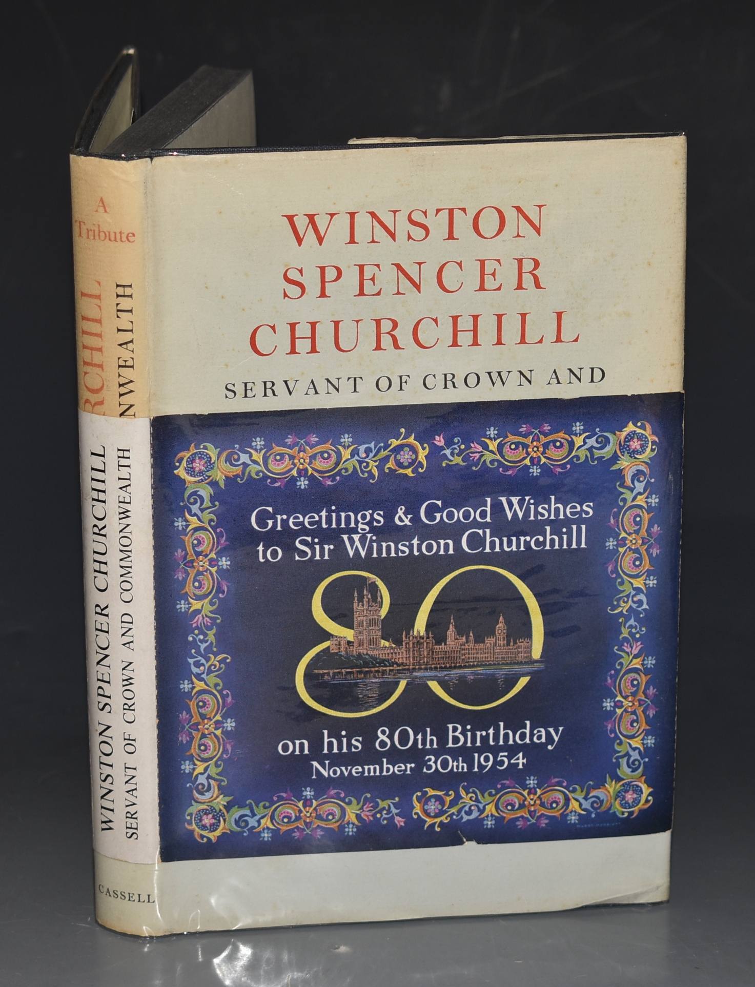Image for Winston Spencer Churchill: Servant of Crown and Commonwealth. A Tribute by various Hands presented to him on his Eightieth Birthday. Ed.by Sir J.Marchant.