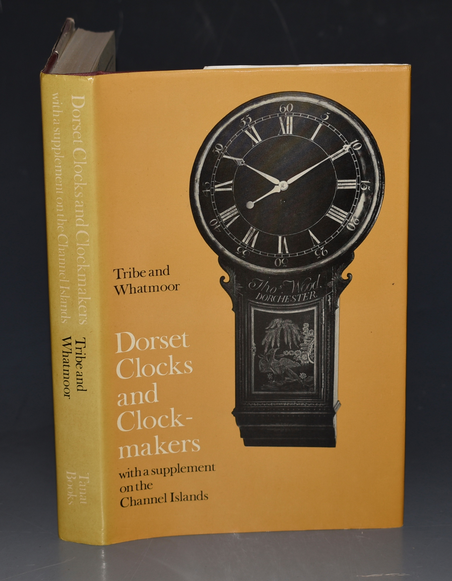 Image for Dorset Clocks and Clock-makers. SIGNED With a Supplement on the Channel Islands.