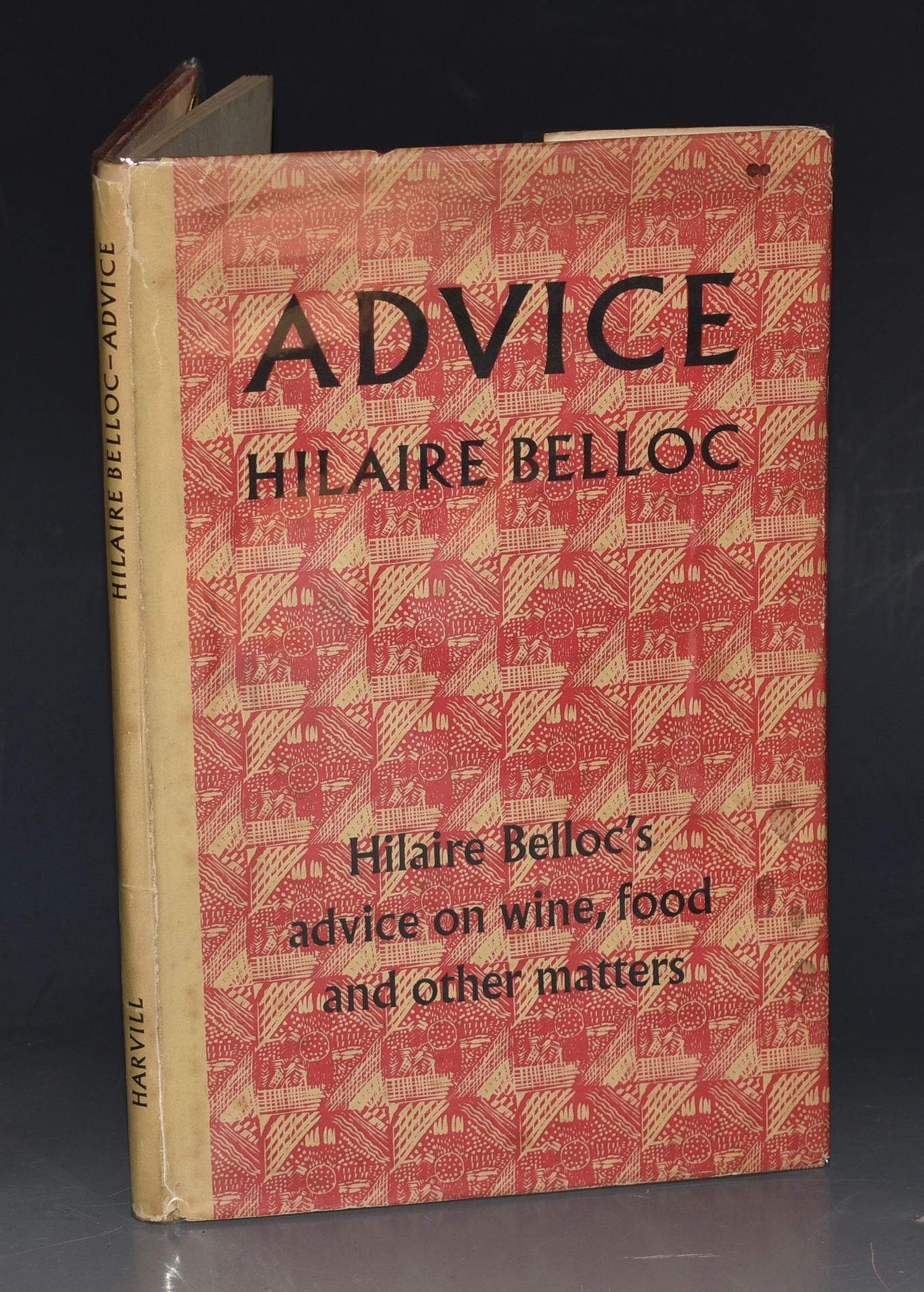 Image for Advice. Hilaire Belloc's advice on wine, food and other matters. Preface by Evelyn Waugh.