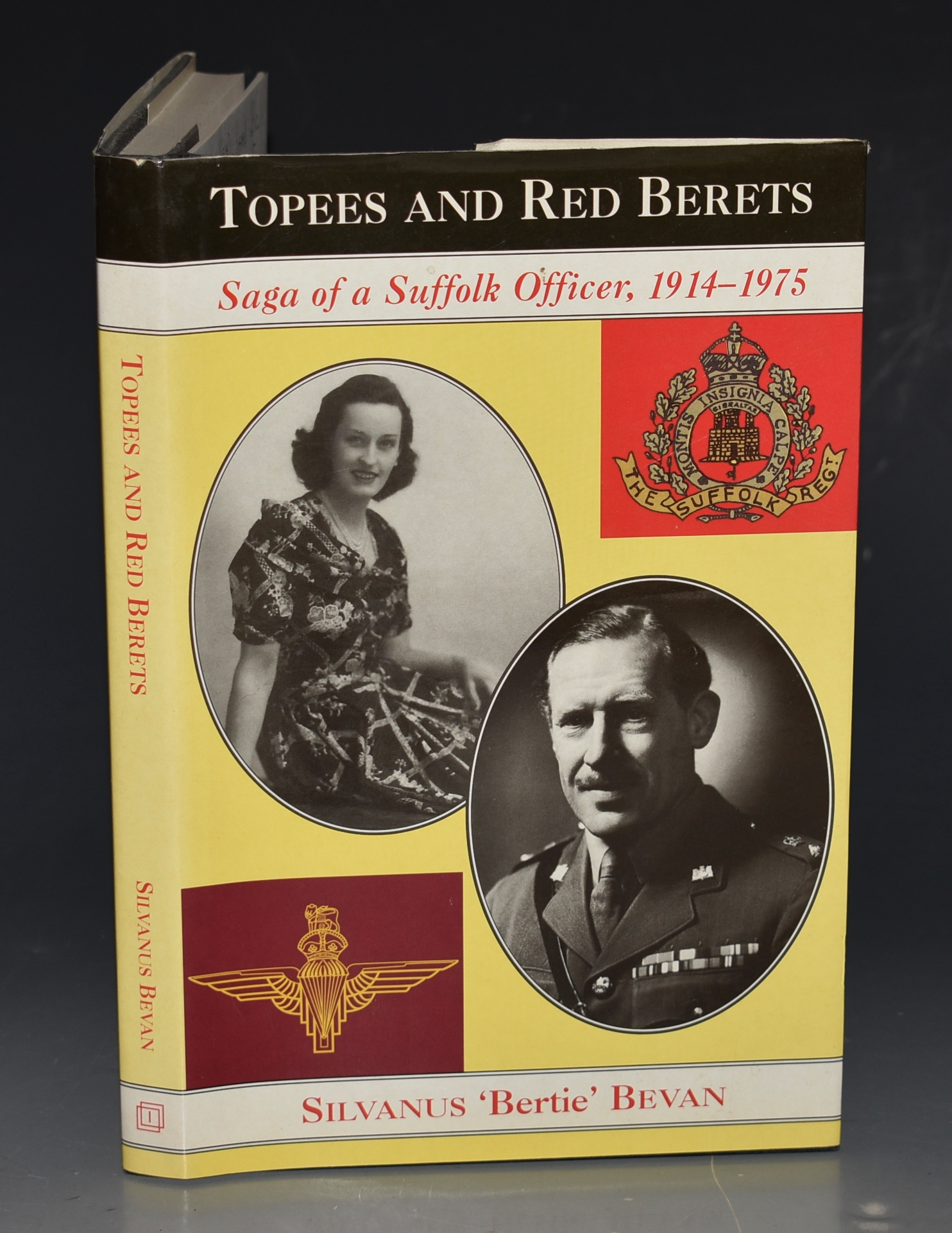 Image for Topees & Red Berets. Saga of a Suffolk Officer 1914 - 1975.