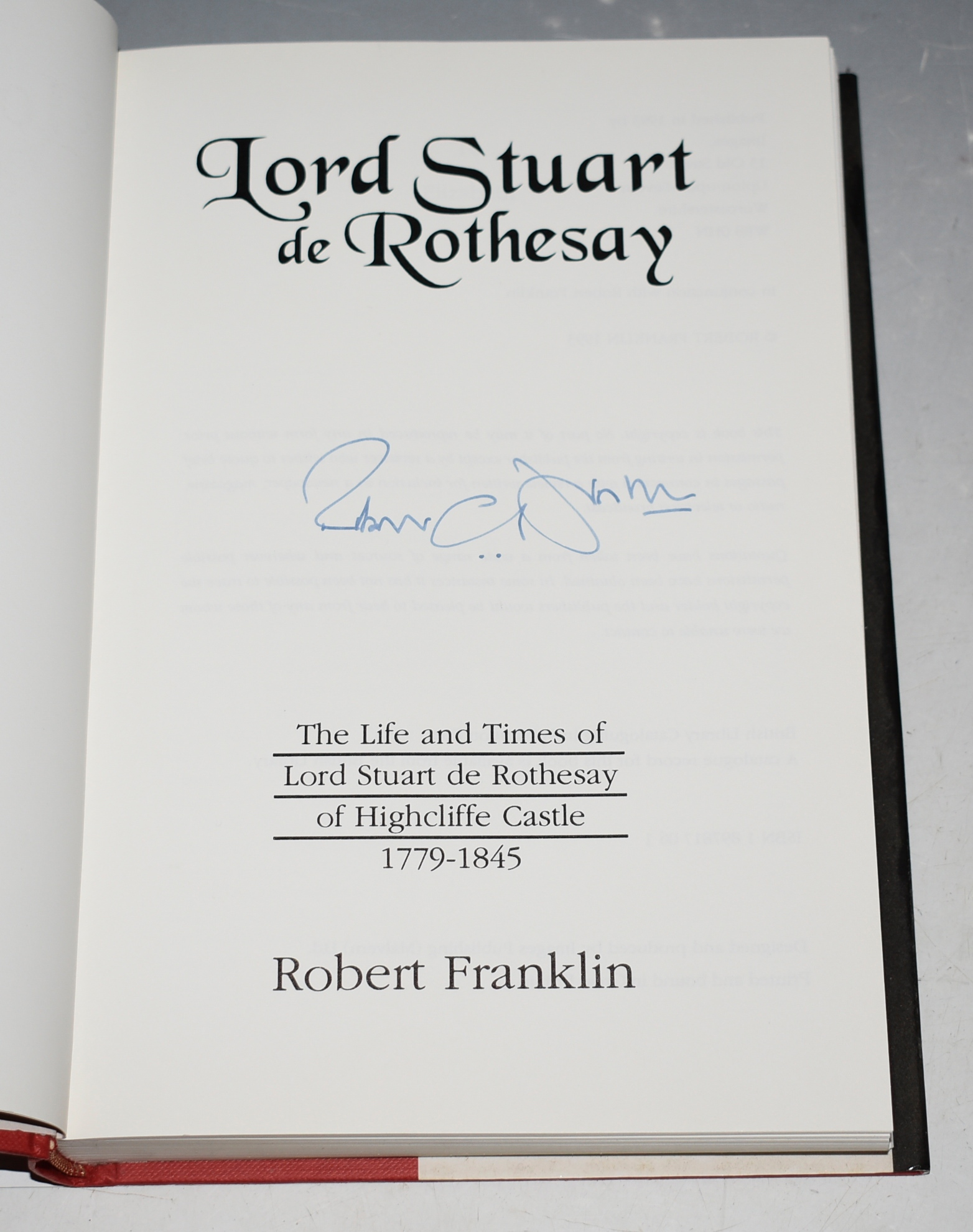 Image for Lord Stuart of Rothesay. The Life and Times of Lord Stuart de Rothesay of Highcliffe Castle 1779-1845. SIGNED COPY.