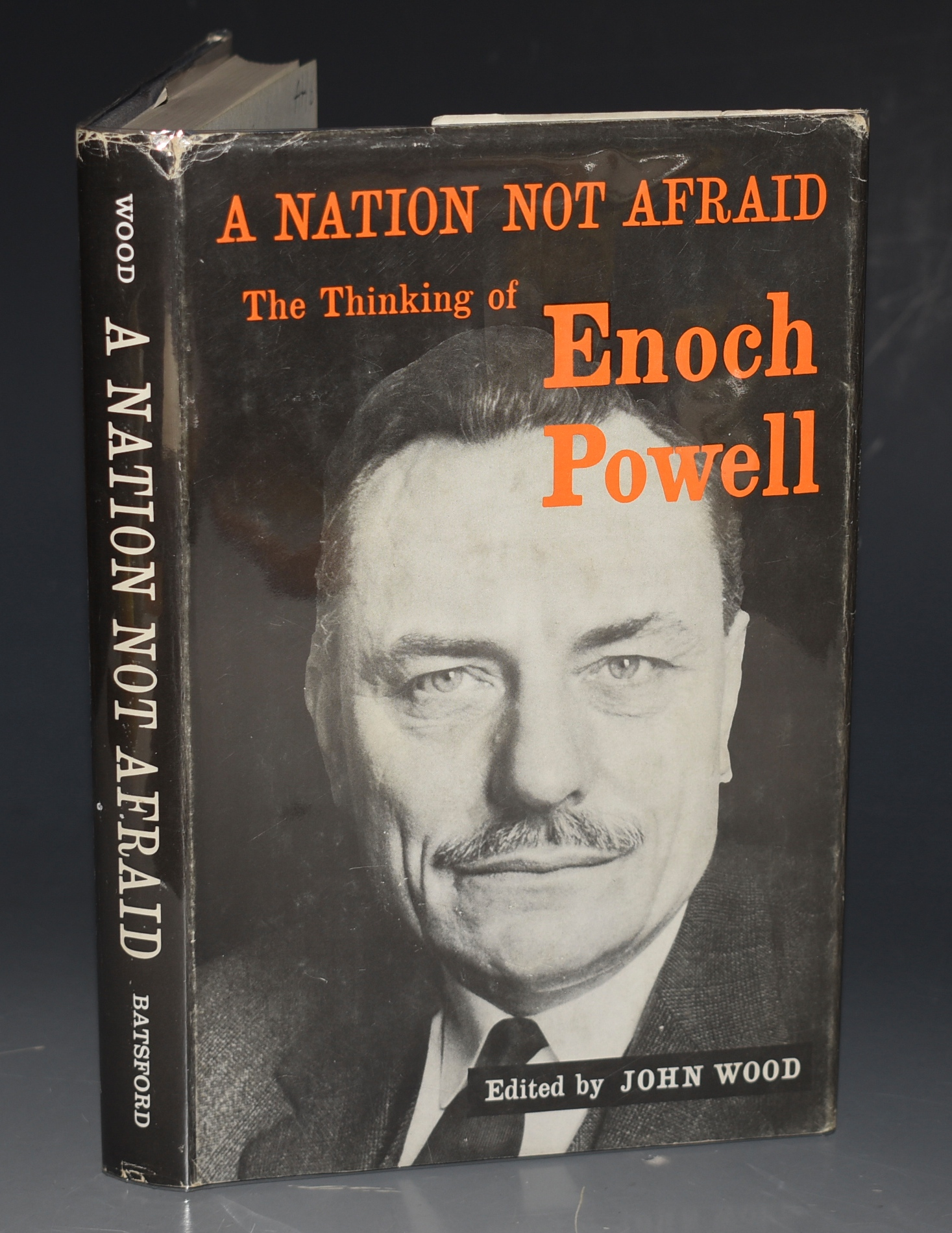 Image for A Nation Not Afraid The Thinking of Enoch Powell. Edited by John Wood.