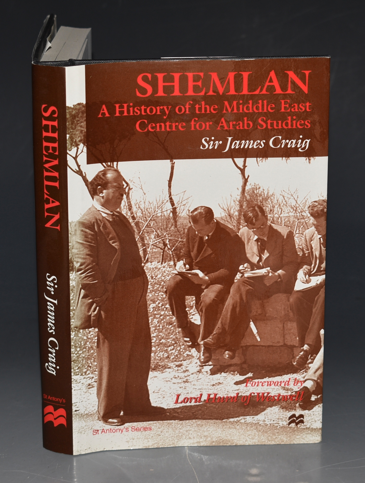 Image for Shemlan, A History of the Middle East Centre for Arab Studies. Foreword by Lord Hurd of Westwell. WITH A.L.S.