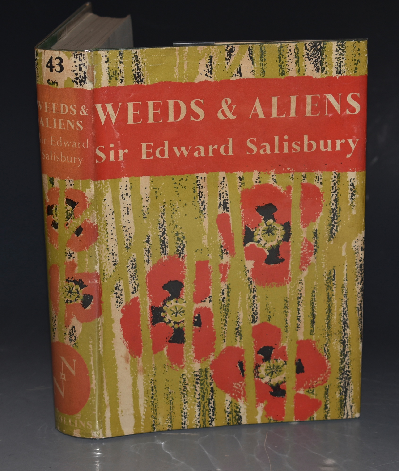 Image for Weeds & Aliens New Naturalist (43). With colour frontispiece, 29 photographs in black and white and 34 line drawings, diagrams and maps by the author.