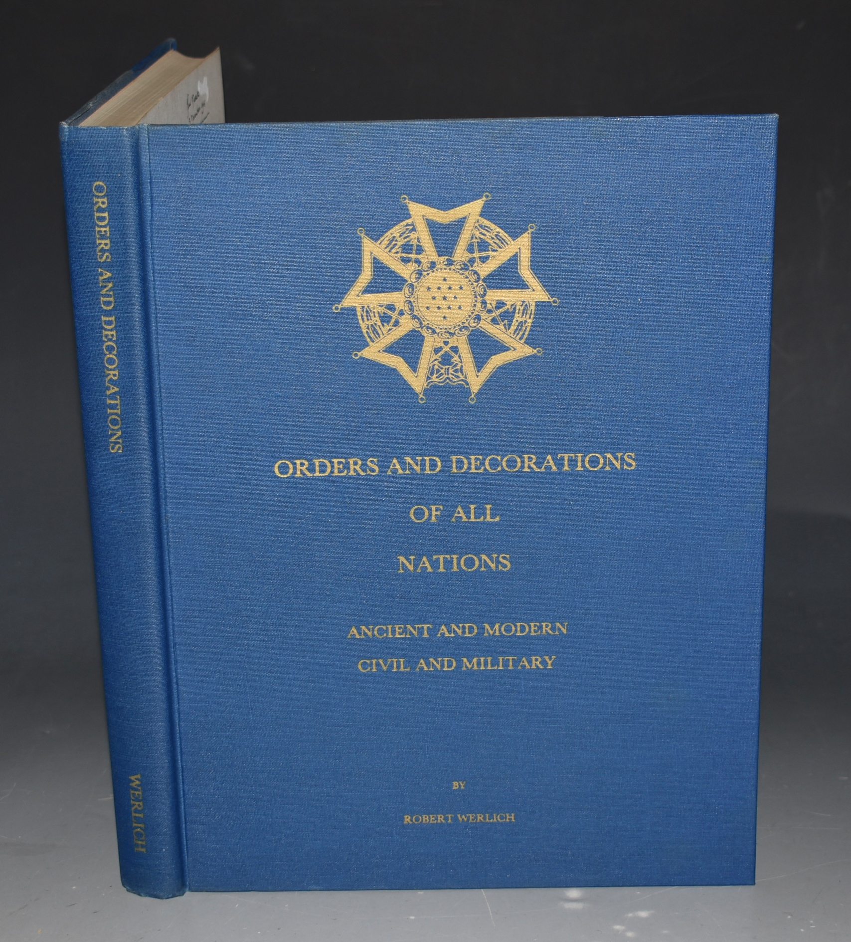 Image for Orders and Decorations of All Nations. Ancient and Modern, Civil and Military.