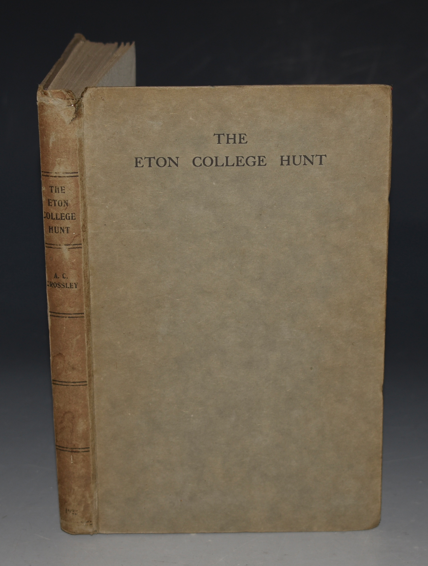 Image for The Eton College Hunt, A Short History of Beagling at Eton. Illustrated by J. Robertson. With Contributions...