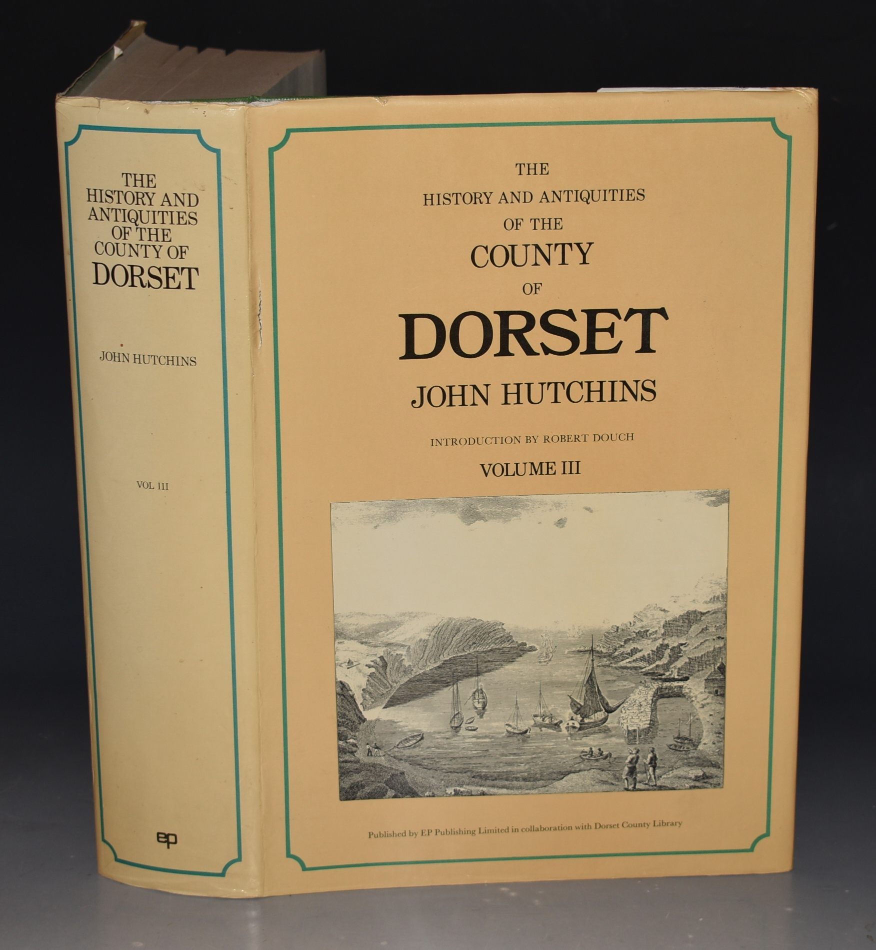 Image for History and Antiquities of the County of Dorset. Volume III. Compiled from the best and most ancient historians, inquisitiones, post mortem, and other valuable records and MSS in the public offices and libraries, and in private hands. With a copy of Domesday Book and the Inquisitio Gheldi for the County: Interpersed with some remarkable particulars of natural history; and adorned with a correct map of the county, and views of antiquities, seats of the nobility and gentry, &c. Reprint of the third edition by W.Shipp and J.W.Hodson. With a new introduction by Robert Douch. Volume III only.