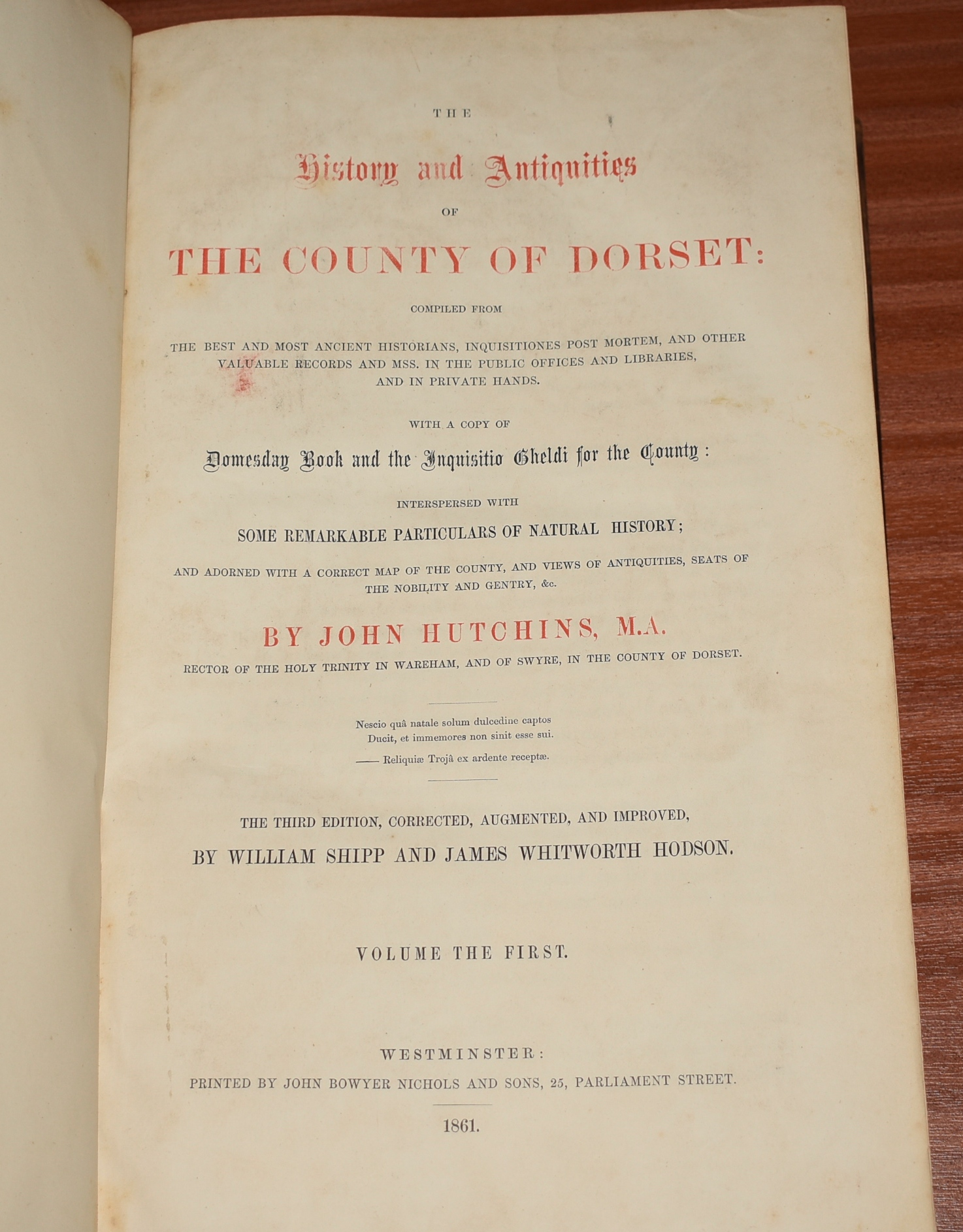 "Image for History and Antiquities of the County of Dorset: Compiled from the best and most ancient historians, inquisitiones post mortem, and other valuable records and MSS. in the public offices and libraries, and in private hands. With a copy of Domesday Book, and the ""Inquisitio Gheldi"" for the County:Interspersed with some remarkable Particulars of Natural History. And adorned with a Correct map of the County and Views of Antiquities, Seats of the Nobility and Gentry, etc; The Third edition, corrected, augmented & improved by WILLIAM SHIPP & JAMES WHITWORTH HODSON. Four Volumes."