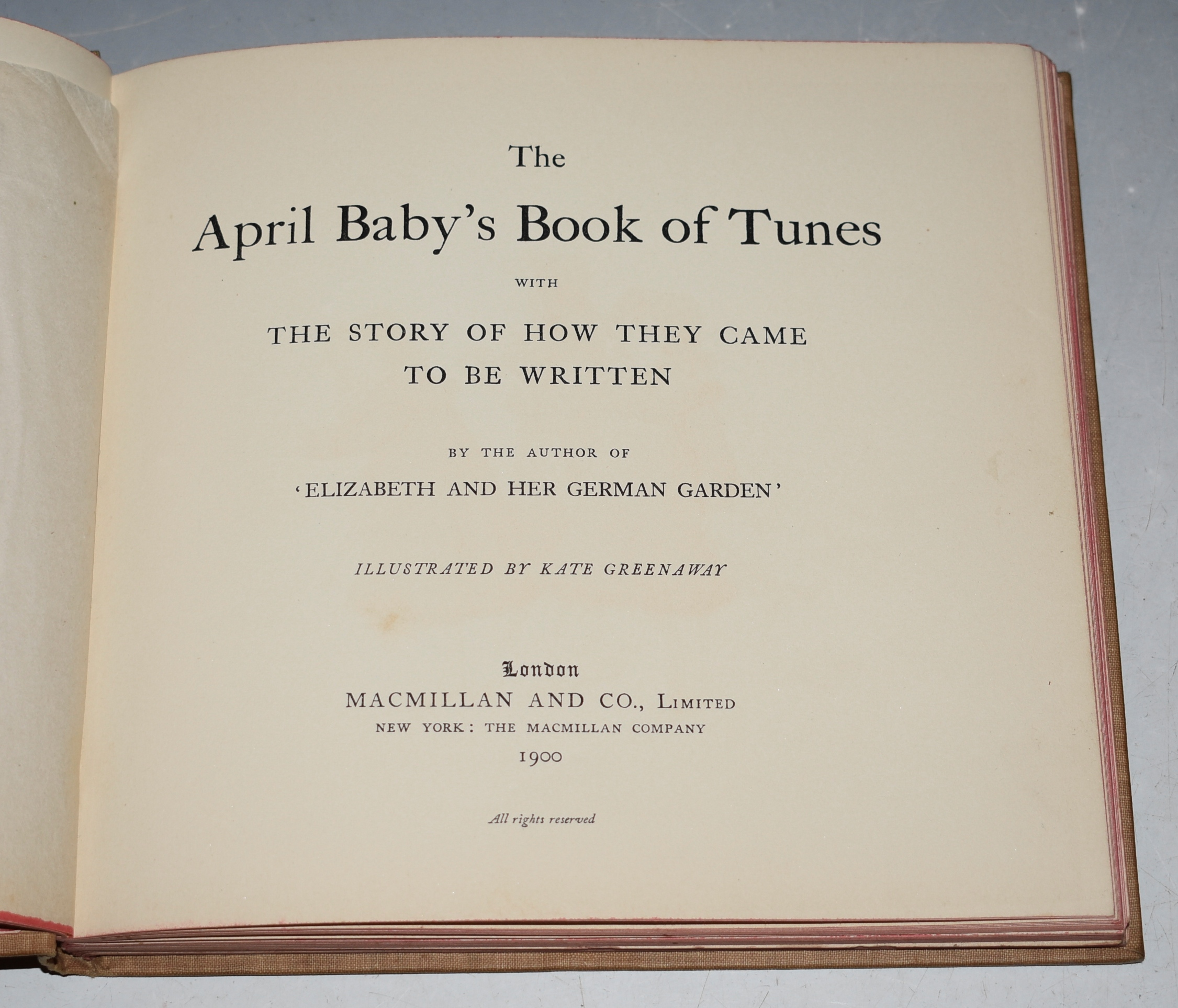 "Image for The April Baby's Book of Tunes. With the Story of how they came to be Written. By the author of ""Elizabeth and her German Garden""."