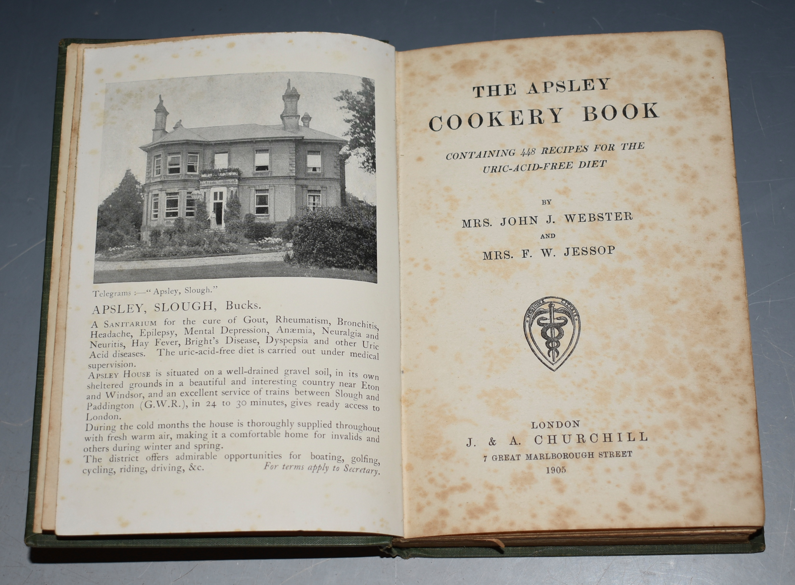 Image for The Apsley Cookery Book. Containing 448 Recipes for the Uric-Acid-Free Diet.