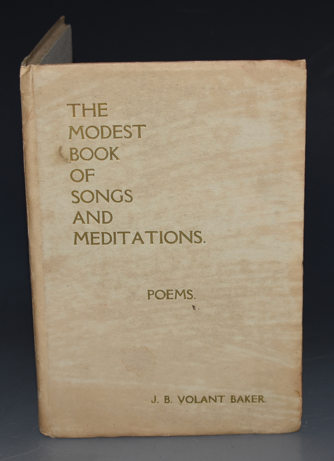 Image for The Modest Book of Songs and Meditations. Poems. With A.L.S.