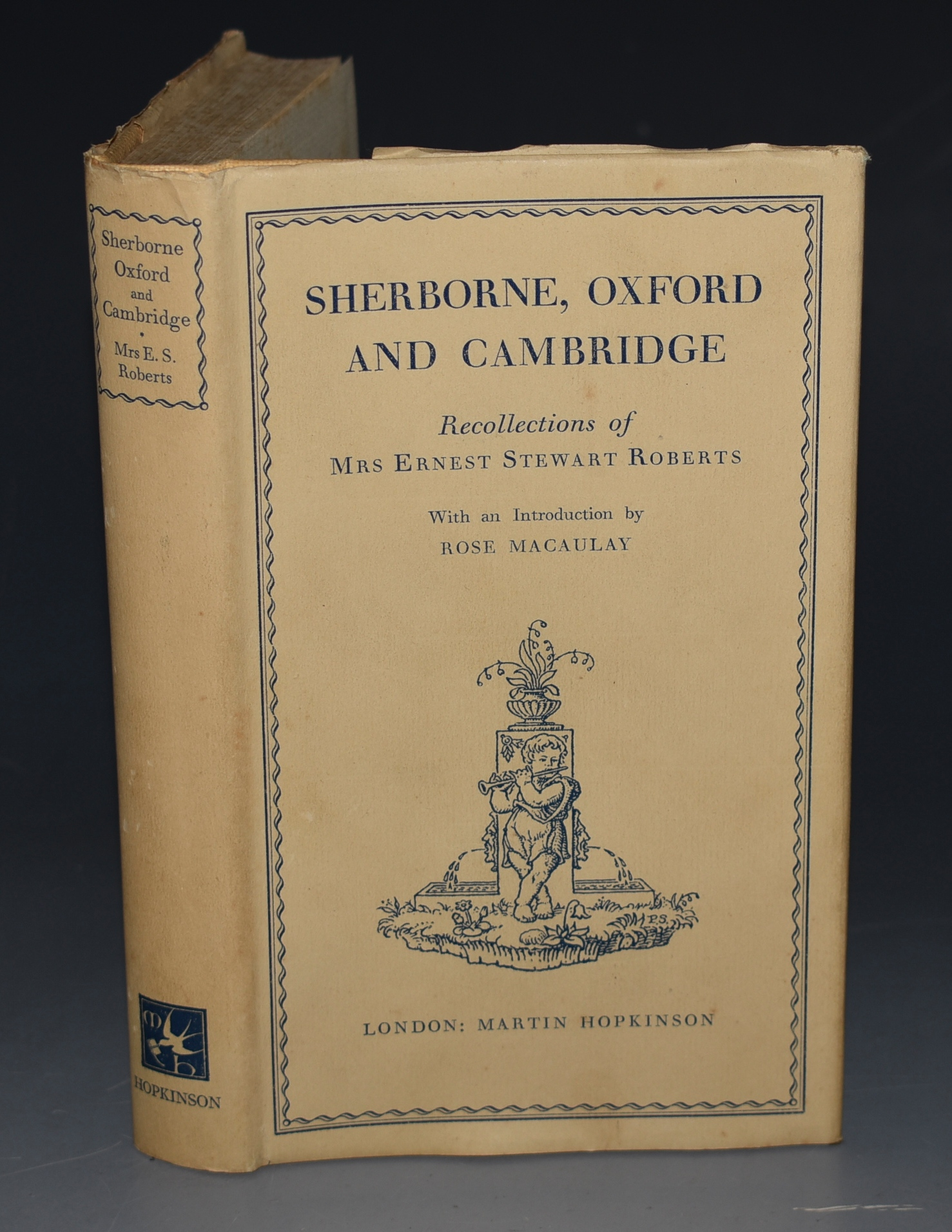 Image for Sherborne, Oxford and Cambridge. Recollections of Mrs Ernest Stewart Roberts.