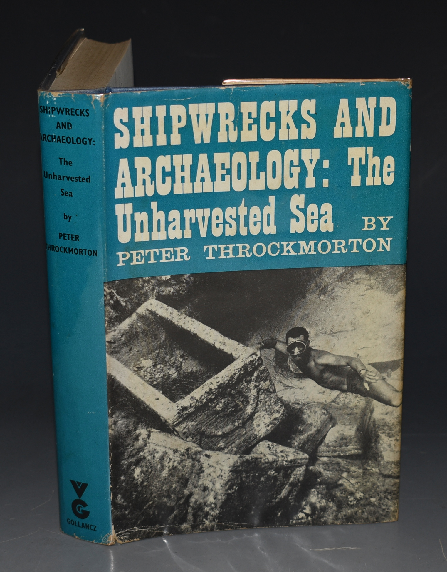Image for Shipwrecks and Archaeology: The Unharvested Sea.