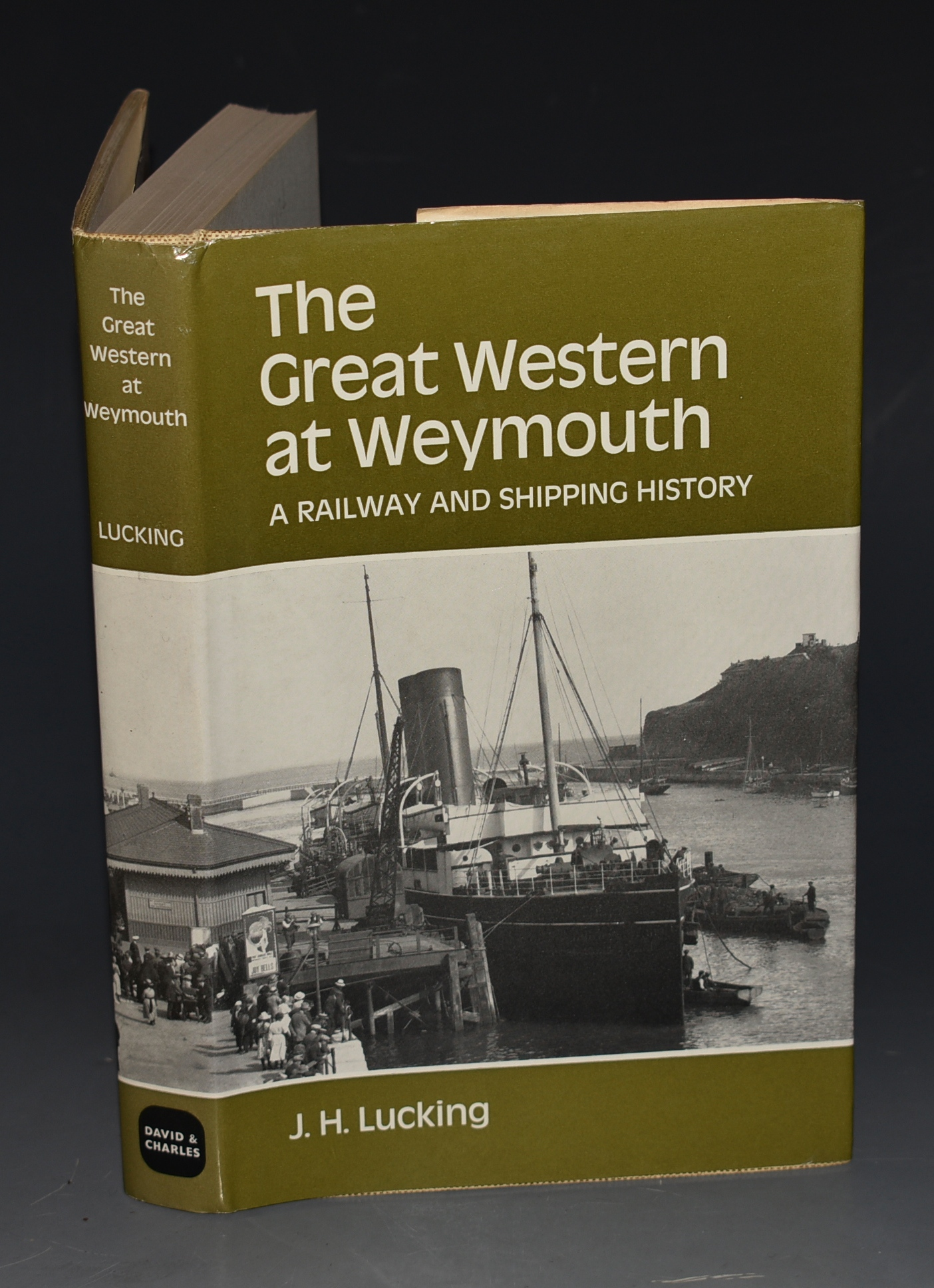 Image for The Great Western at Weymouth. A Railway and Shipping History.