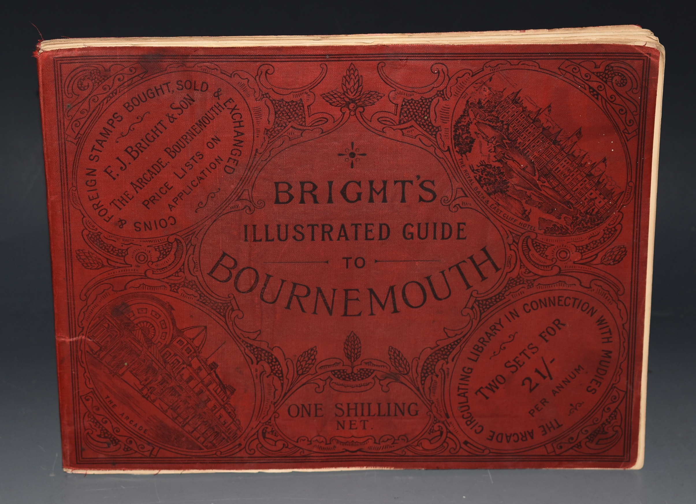 Image for Bright's Illustrated Guide to Bournemouth. Christchurch, New Forest, Poole, Wimborne, Swanage, Corfe Castle, etc. etc. 13th to 17th Thousand. With numerous full page photographic illustrations.