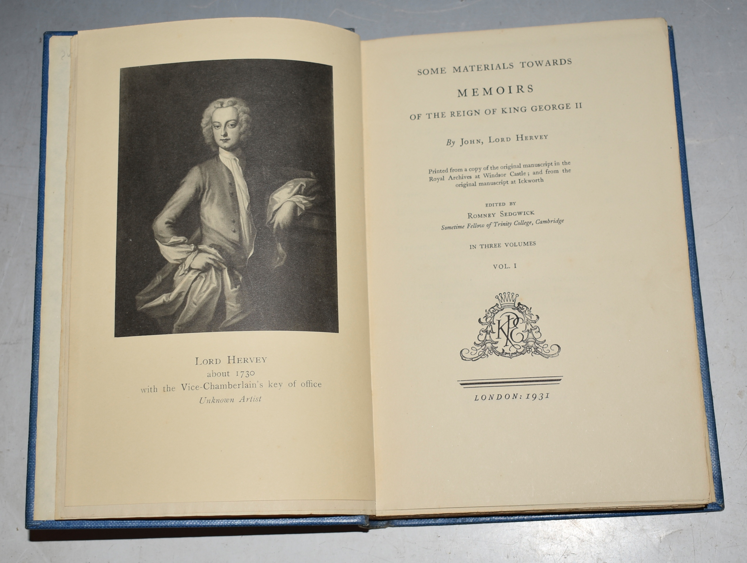 Image for Some Materials Towards Memoirs of the Reign of King George II. Printed from a copy of the original manuscript in the Royal Archives at Windsor Castle; and from the original manuscript at Ickworth. Edited by Romney Sedgwick. In Three Volumes.