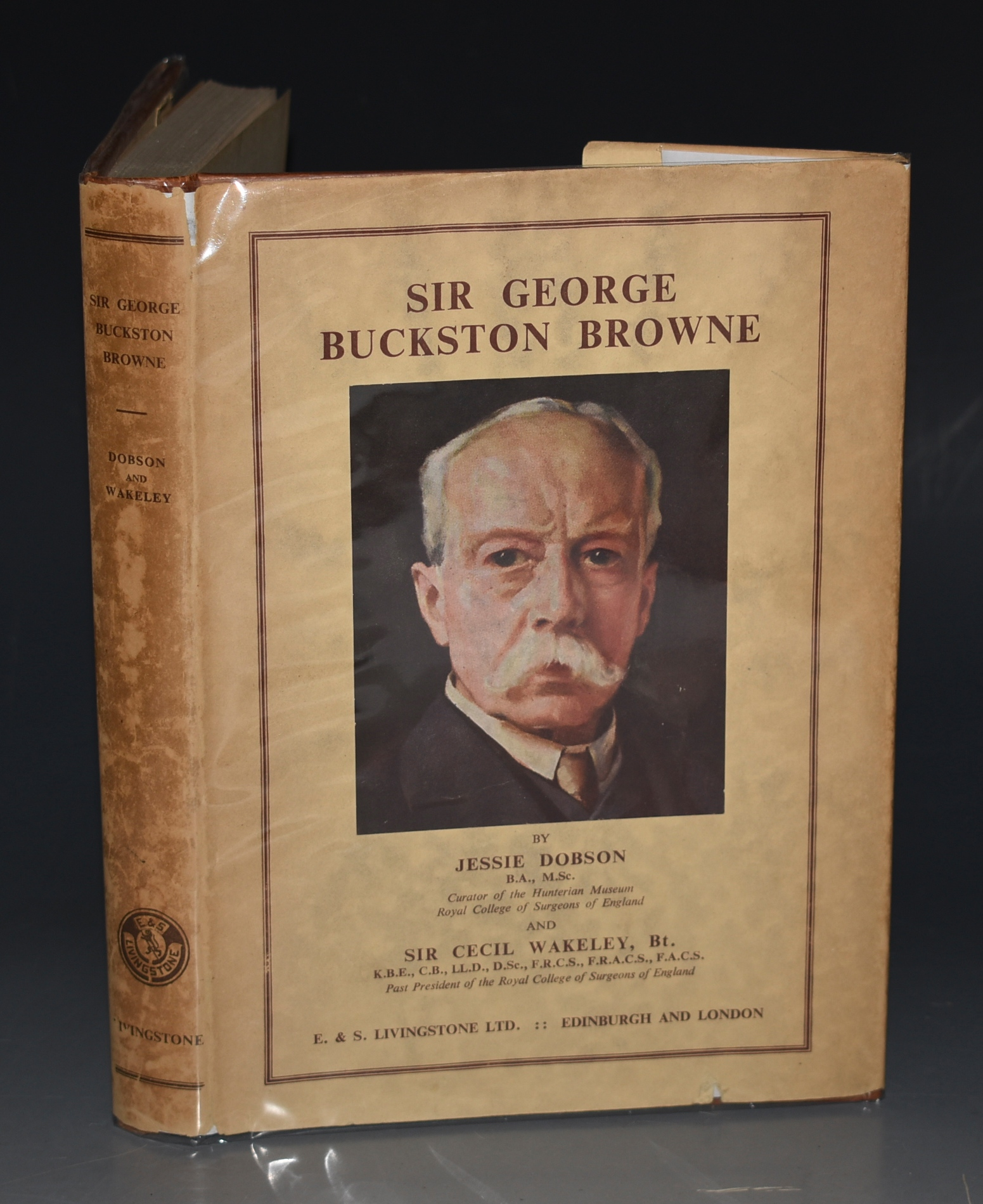 Image for Sir George Buckston Browne. With a Foreword by Emeritus Professor Sir Harry Platt.