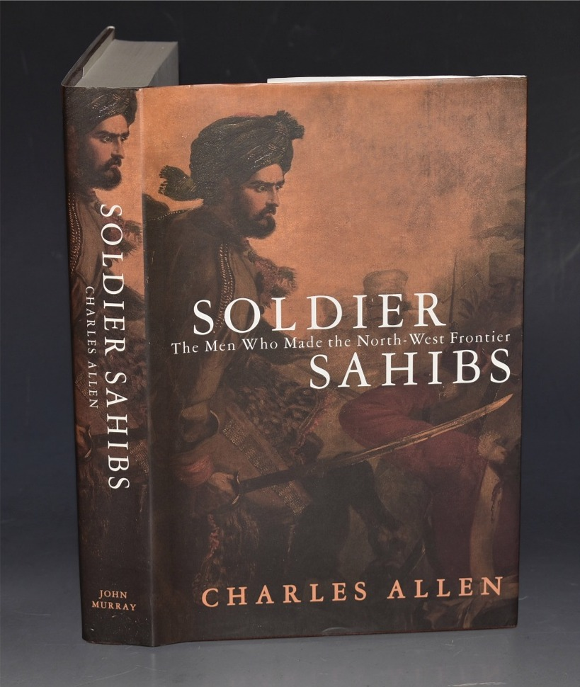 Image for Soldier Sahibs The Men Who made the North-West Frontier.