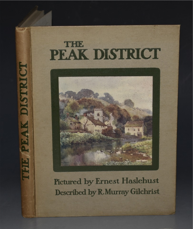 Image for The Peak District. Text by R. Murray Gilchrist. Pictures by E.W. Haslehurst.