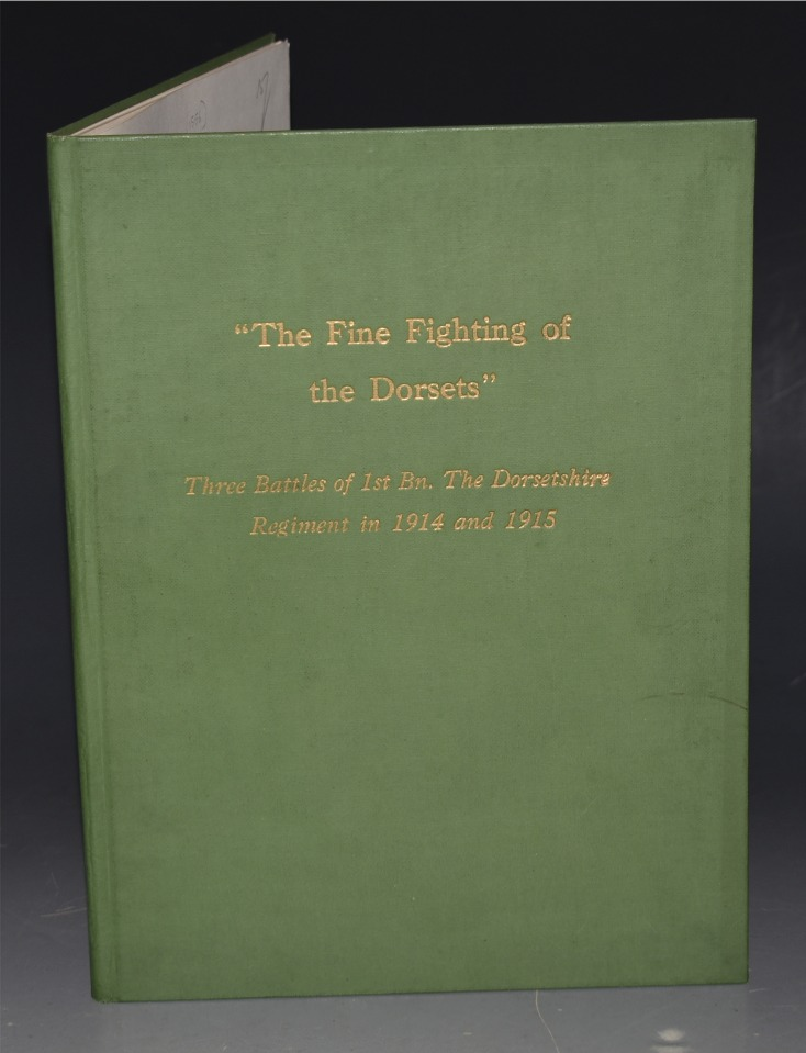 "Image for ""The Fine Fighting of the Dorsets"". Three Battles of 1st. Bn. The Dorsetshire Regiment in 1914 and 1915."