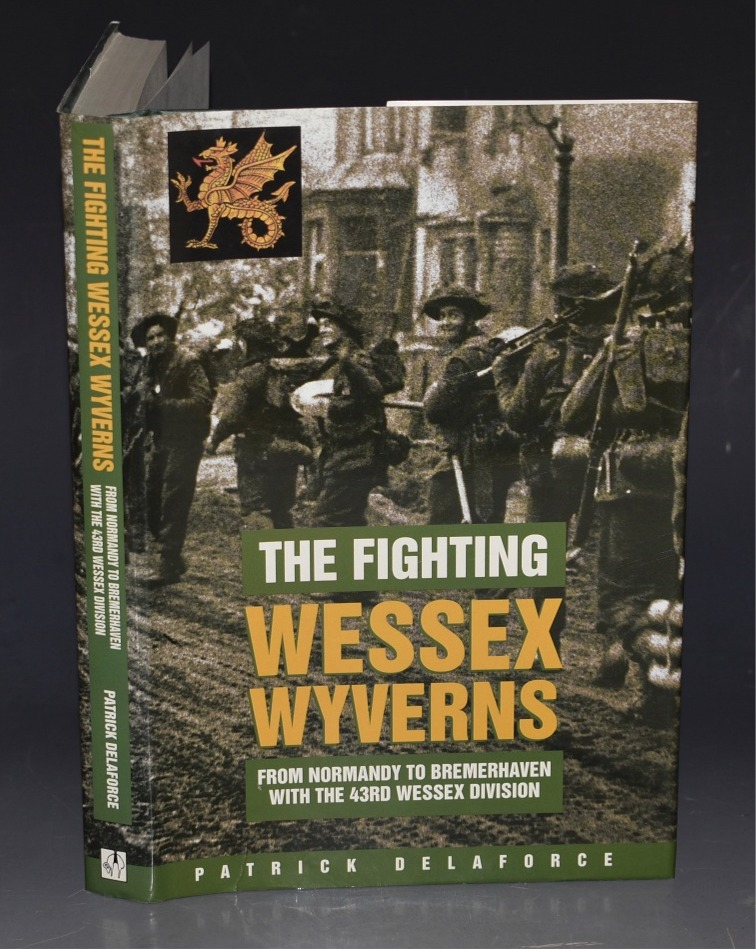 Image for The Fighting Wessex Wyverns From Normandy to Bremershaven with the 43rd Wessex Division.