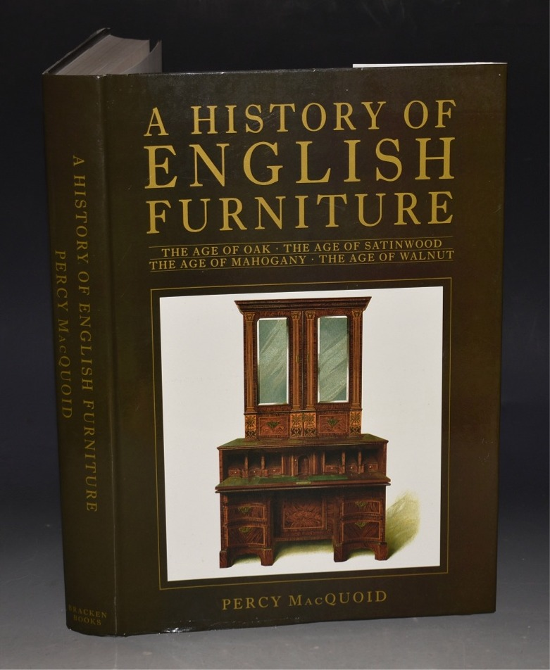 Image for A History of English Furniture Including, The Age of Oak, The Age of Walnut, The Age of Mahogany, The Age of Satinwood.
