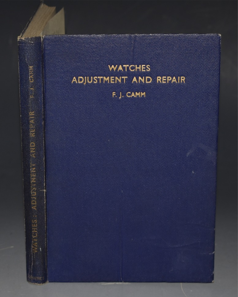 Image for Watches. Adjustment & Repair. A Practical Handbook on Modern Watches. With 154 illustrations.