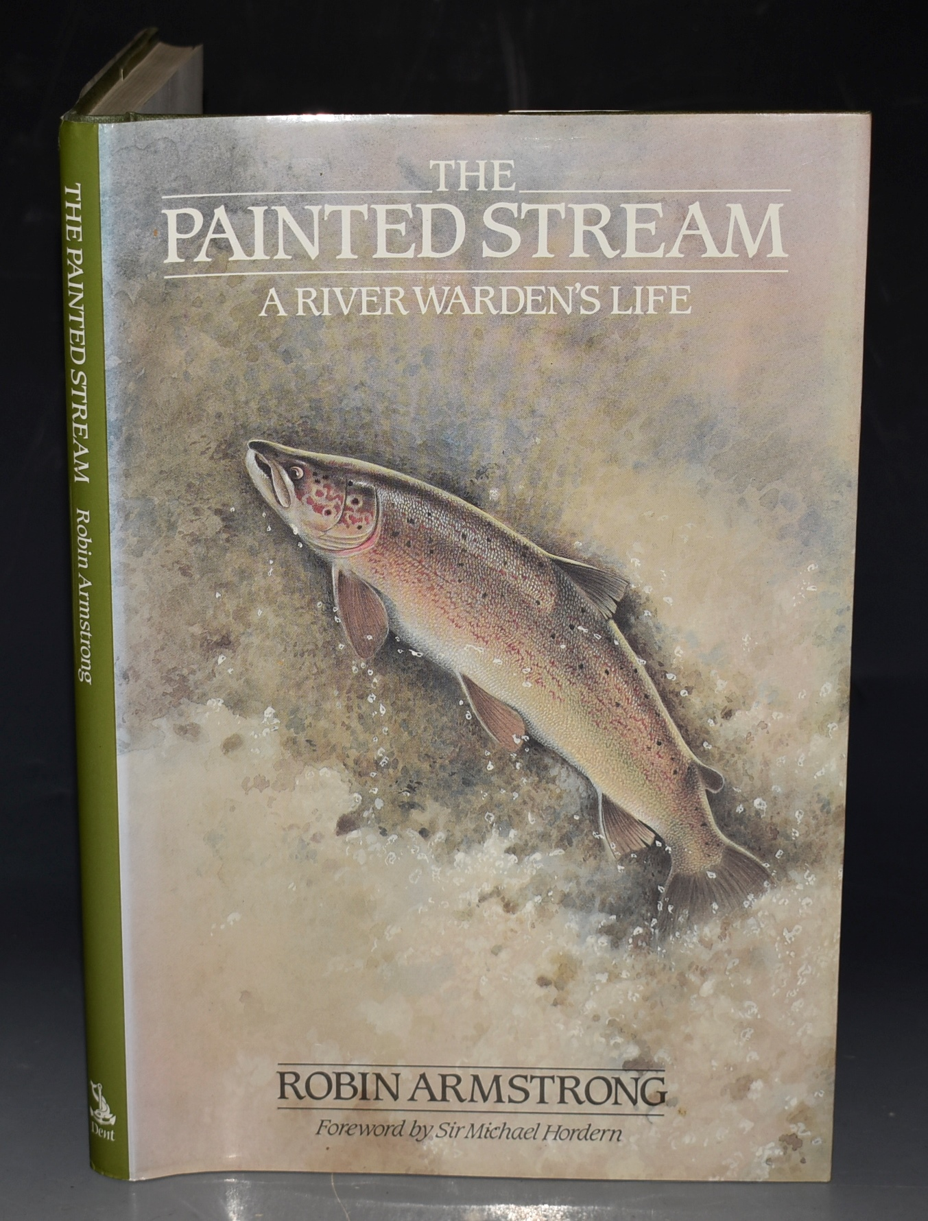 Image for The Painted Stream. A River Warden's Life. Foreword by Sir Michael Hordern. SIGNED COPY.