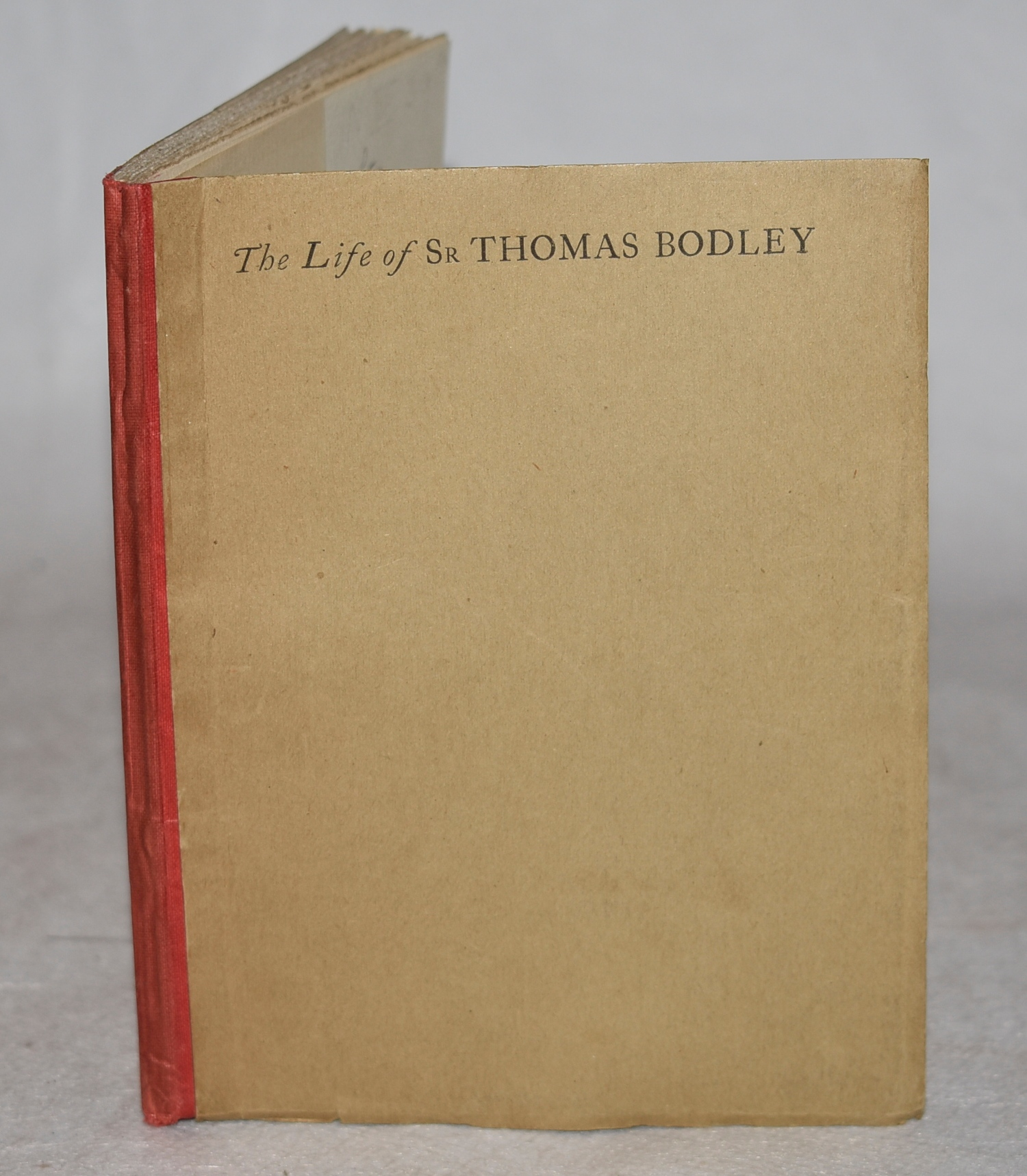 Image for The Life of Sir Thomas Bodley. Written by Himself.