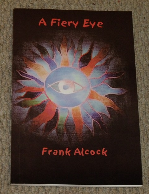 Image for A Fiery Eye. Signed copy.